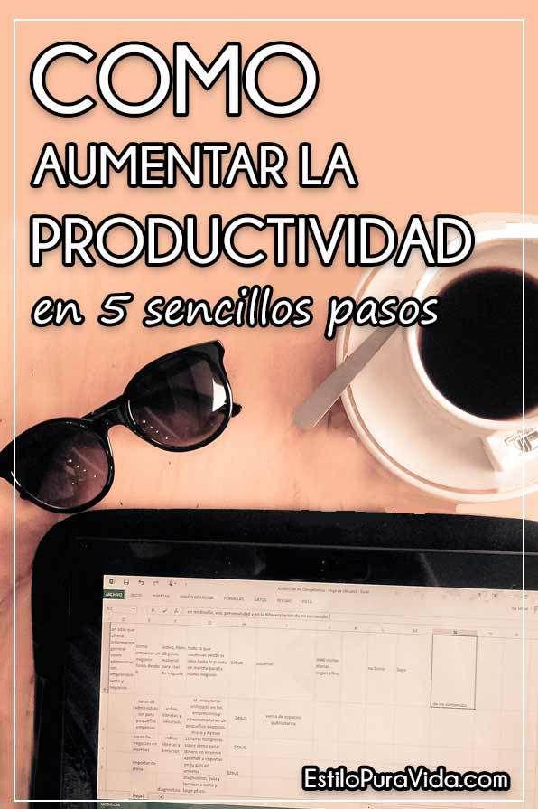 Como Aumentar la #Productividad en 5 Sencillos Pasos