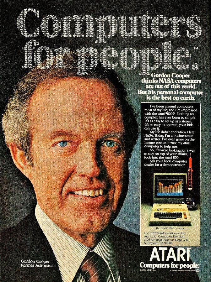 """An original 1981 advertisement is for the Atari 800 personal computer. Featuring former NASA astronaut Gordon Cooper. """"Gordon Cooper thinks NASA computers are out of this world. But his personal compu"""
