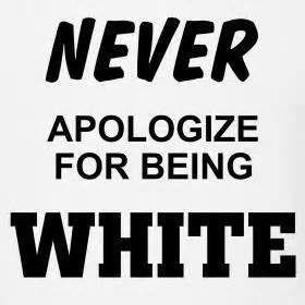 God made all colors just because some have a problem with theirs and project on others is not a burden for whites to carry
