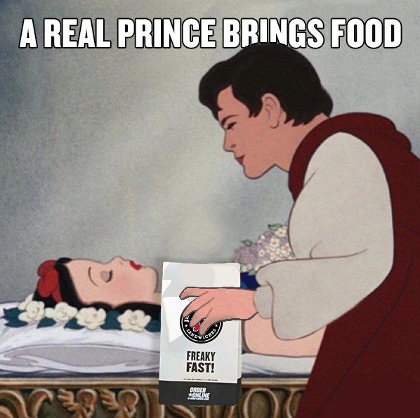 My kinda price. Funny food meme  A Real Prince Brings Food.