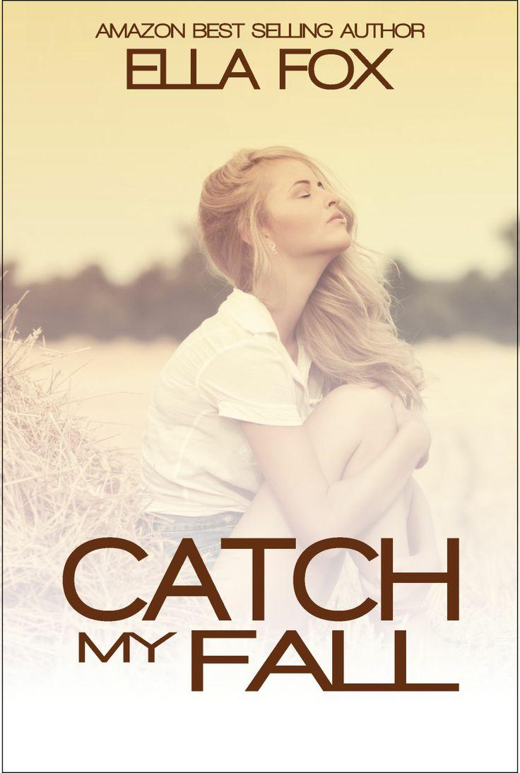 Catch My Fall By Ell Fox