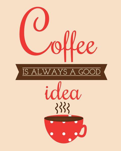 Coffee is Always a Good Idea - Red Polka Dotted Mug
