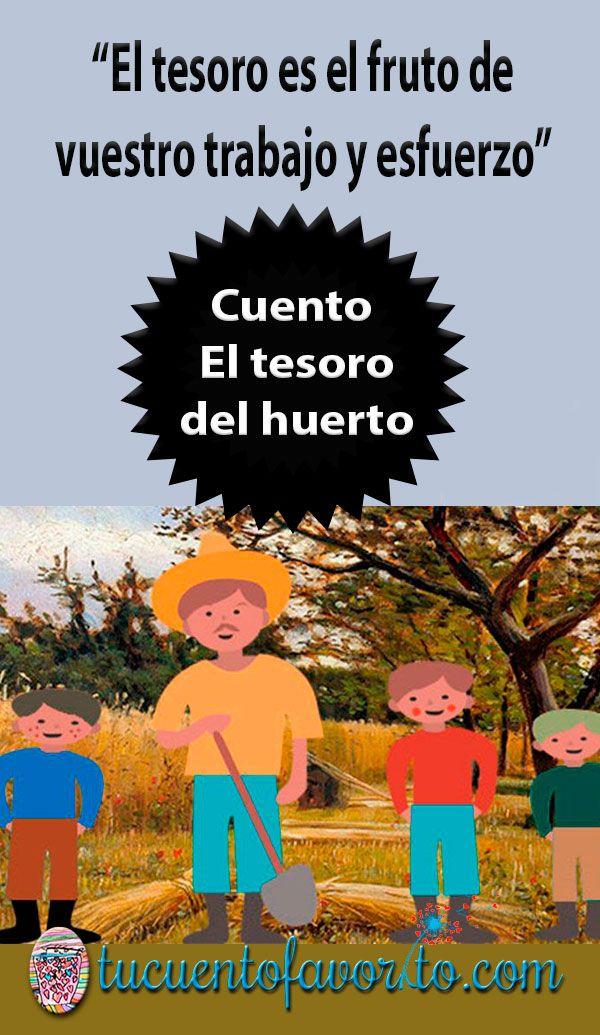 El Tesoro Del Huerto Cuento Para Niños Sobre El Esfuerzo Cuentos Populares Para Niños Cuentos Cuentos Educativos