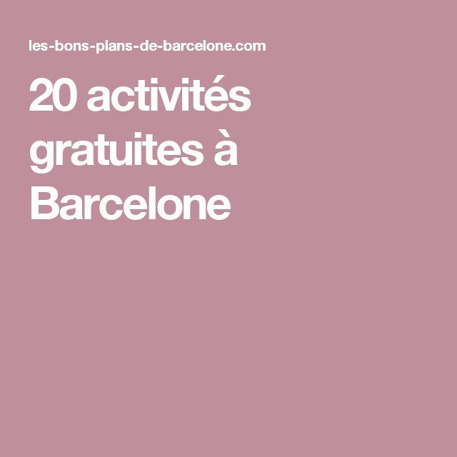 20 activités gratuites à Barcelone
