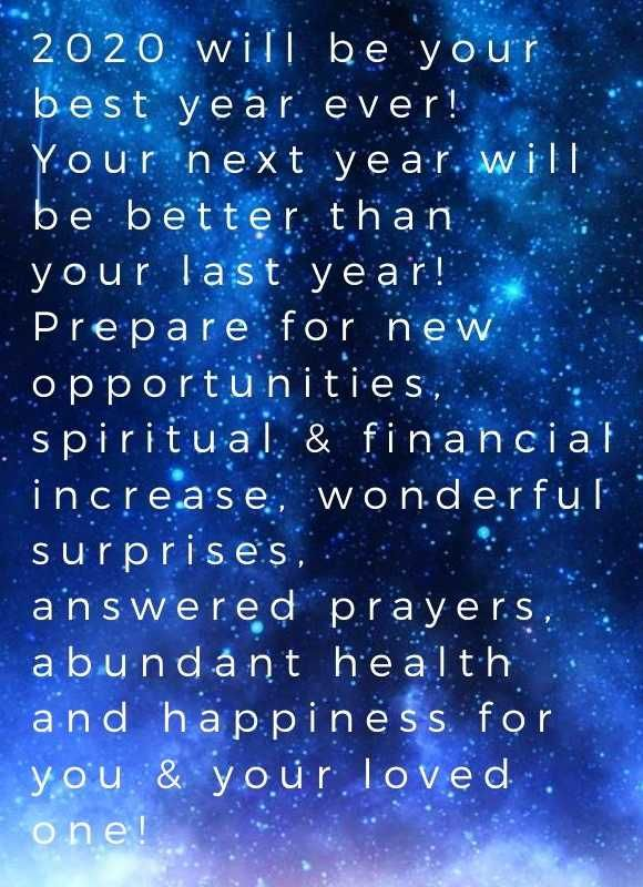 2020 Will Be Your Best Year Ever Your Next Year Will Be Better