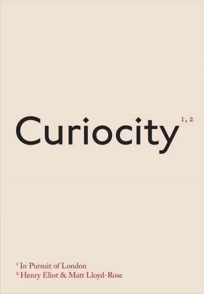Curiocity: In Pursuit of London