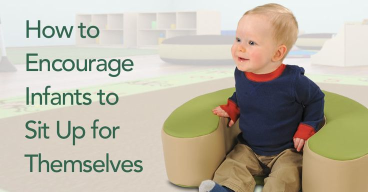 How to Encourage Infants to Sit Up for Themselves