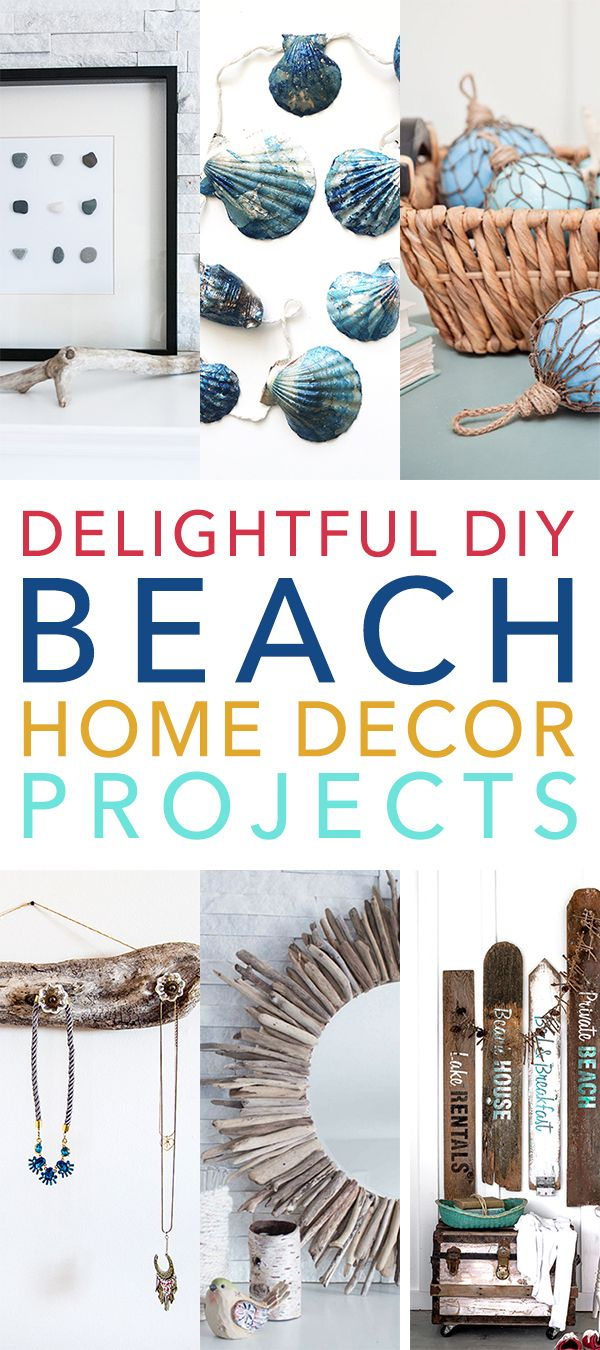 Delightful DIY Beach Home Decor Projects - Page 10 of 10 - The Cottage Market