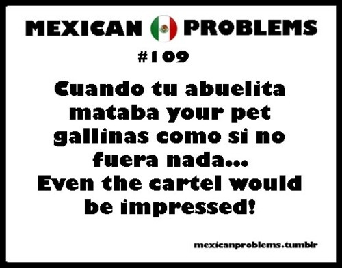 Mexican Problems Facebook 118 best images...
