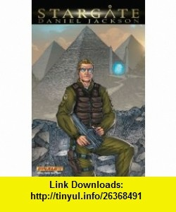 Stargate  Daniel Jackson SC (9781606901984) Doug Murray, John Watson , ISBN-10: 1606901982  , ISBN-13: 978-1606901984 ,  , tutorials , pdf , ebook , torrent , downloads , rapidshare , filesonic , hotfile , megaupload , fileserve