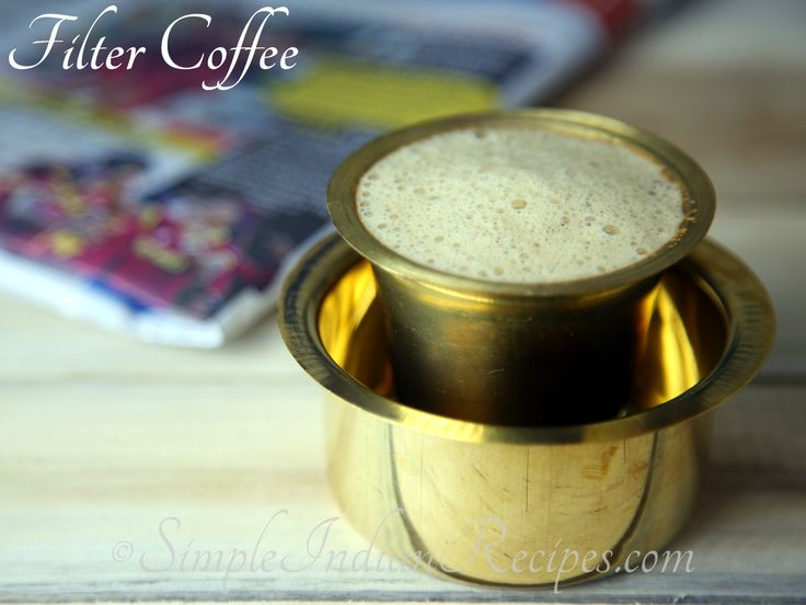 Filter Coffee:  South Indian Filter Coffee recipe @ http://simpleindianrecipes.com/Home/Filter-Coffee.aspx