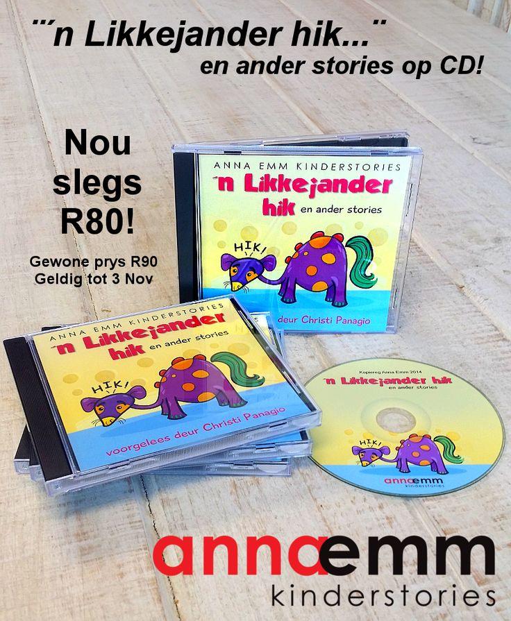 'n Likkejander Hik en ander kinderstories (op CD voorgelees deur Christi Panagio).  Beskikbaar by www.AnnaEmm.co.za