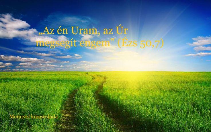 Az én Uram, az Úr, megsegít engem