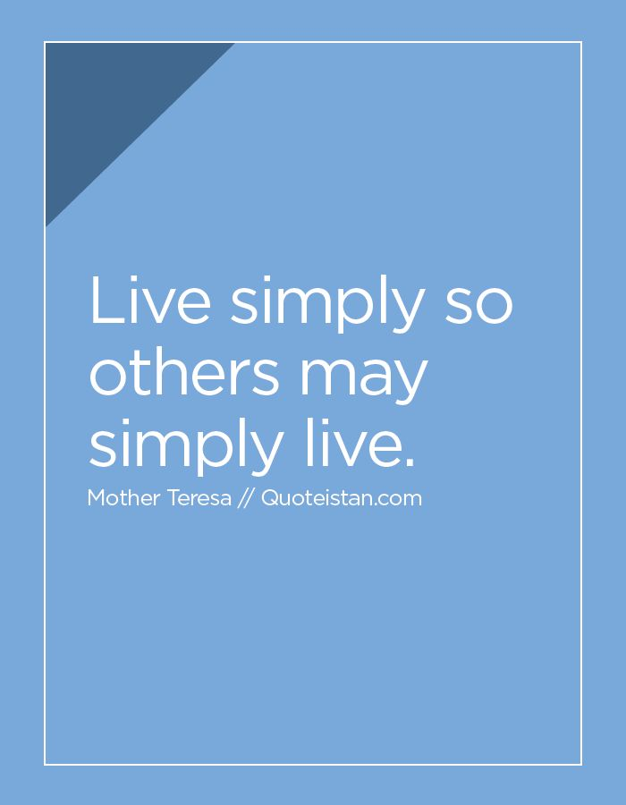 Live Simply So Others May