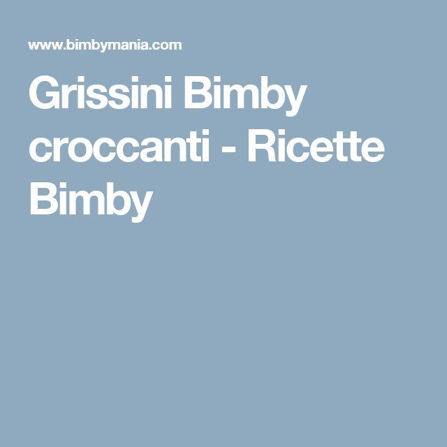 Grissini Bimby croccanti - Ricette Bimby