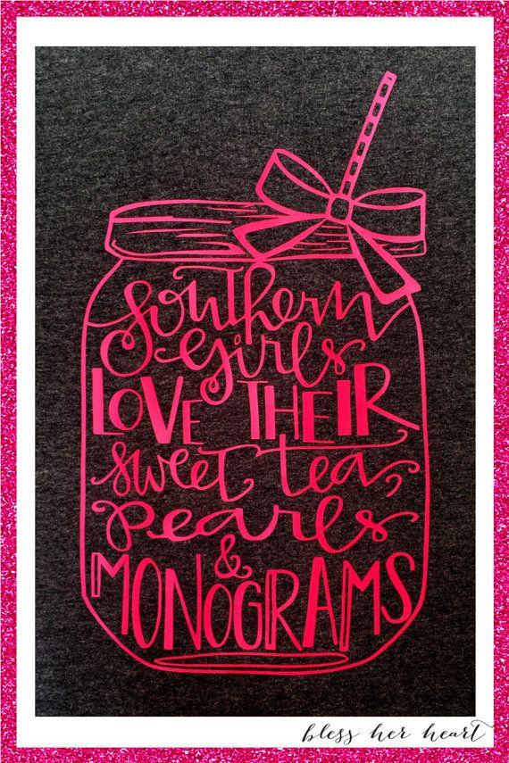 Southern Girls Shirt Monogrammed Mason Jar by BlessHerHeart13