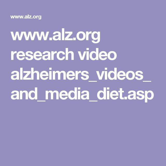 www.alz.org research video alzheimers_videos_and_media_diet.asp