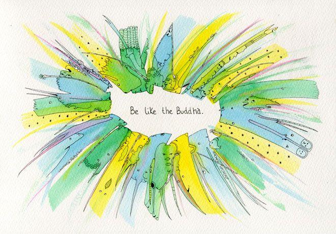 Be Like The Buddha