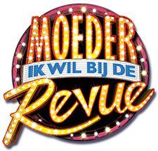 Musical - 'Moeder, Ik Wil Bij De Revue'