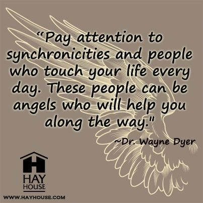 synchronicity quotes dr wayne dyer - Google Search