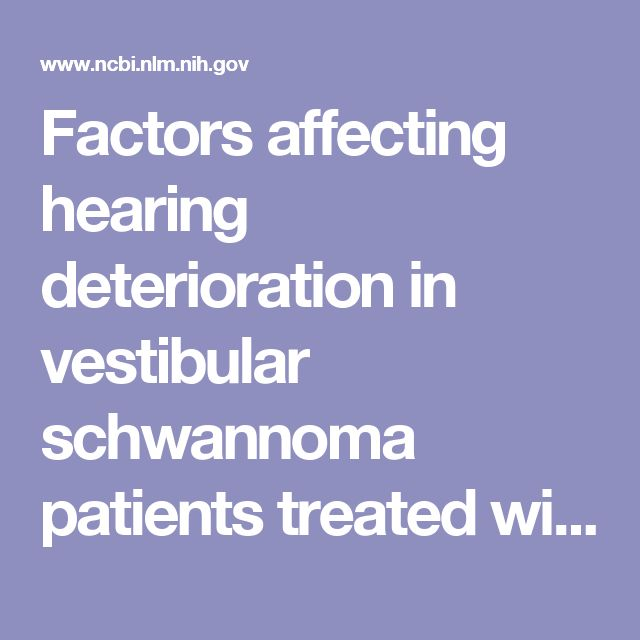 Factors affecting hearing deterioration in vestibular schwannoma patients treated with gamma knife radiosurgery: the Asan Medical Center experience.  - PubMed - NCBI