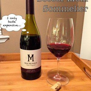 Soccer Mom Sommelier: 2012 MacMurray Estate Vineyards Central Coast Pinot Noir