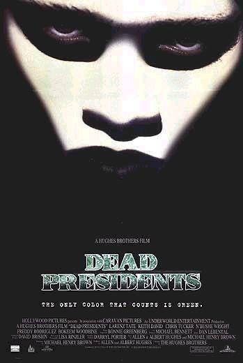 """""""Dead Presidents"""" (1995)"""
