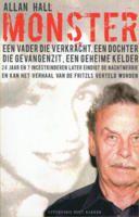 Monster: een Oostenrijkse nachtmerrie: het verhaal van Josef Fritzl en zijn 24-jarige schrikbewind