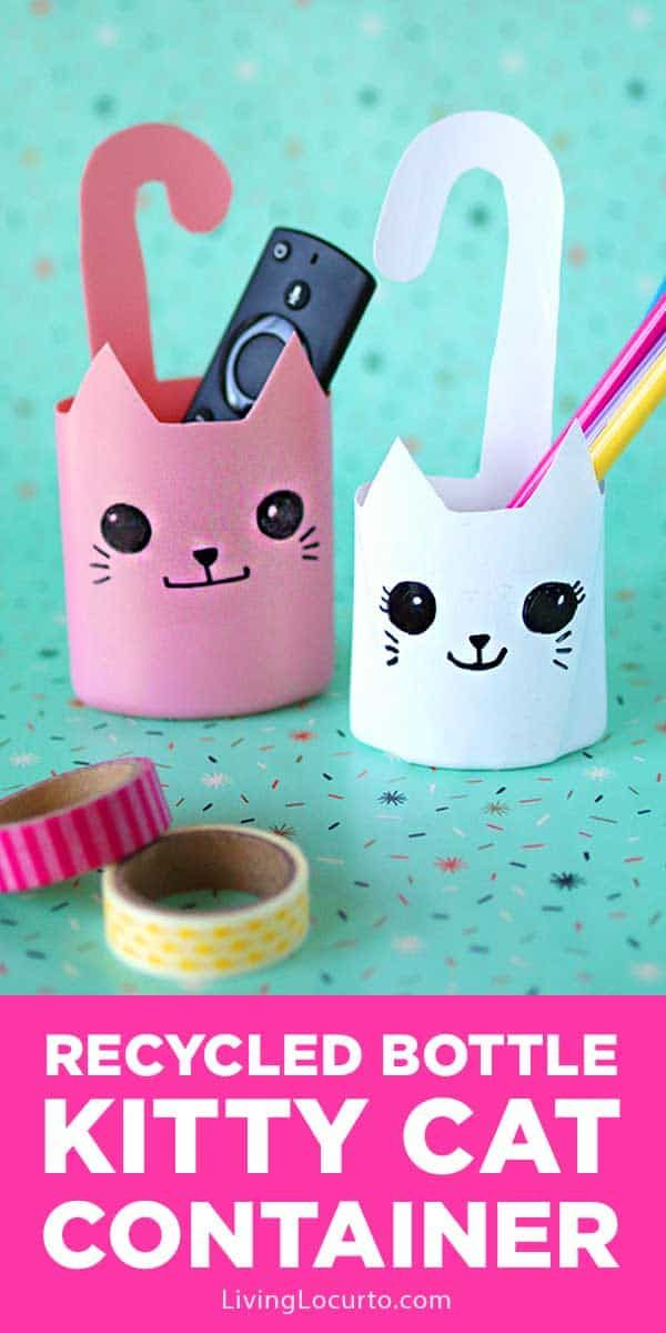 Recycled Bottle Cat Container Recycled Bottle Upcycled Crafts Fun Crafts Easy recycling projects for preschoolers