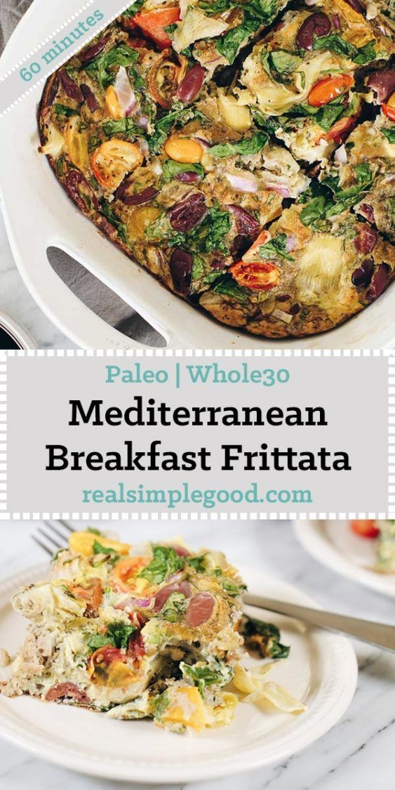 This Paleo and Whole30 Mediterranean breakfast frittata is a great make ahead breakfast you can re-heat in the morning for a healthy start to the day! Paleo, Whole30 and Dairy-Optional   realsimplegood.com