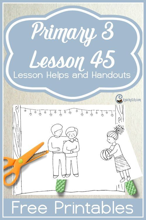Lesson 45 I Can Be A Good Example For My Family Lds Primary
