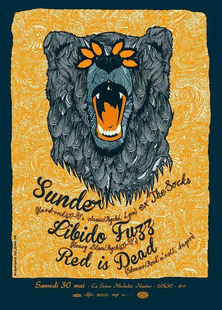 30 mai : Concert de Sunder, Libido Fuzz et Red Is Dead a la Scene Michelet - Nantes (stoner/ psyché rock)