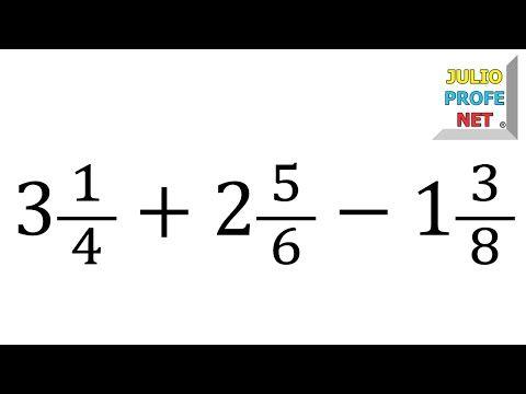 SUMA Y RESTA CON NÚMEROS MIXTOS - YouTube