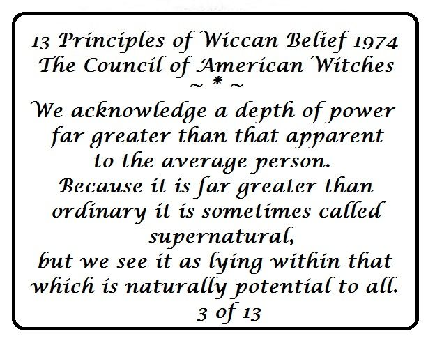the beliefs of the wicca religion Wicca definition is - a religion influenced by pre-christian beliefs and practices of western europe that affirms the existence of supernatural power (such as magic) and of both male and female deities who inhere in nature and that emphasizes ritual observance of seasonal and life cycles.