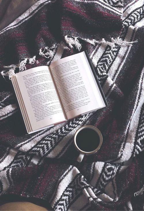 Get cozy with your favorite blanket, a book + a cup of coffee.: