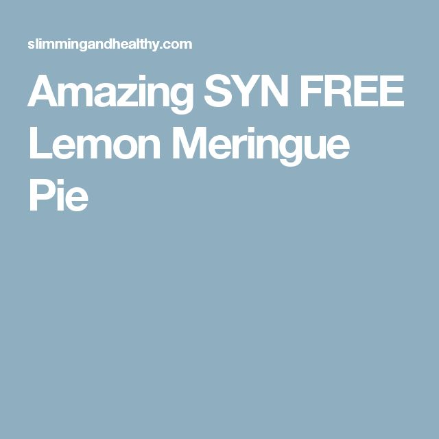 Amazing SYN FREE Lemon Meringue Pie