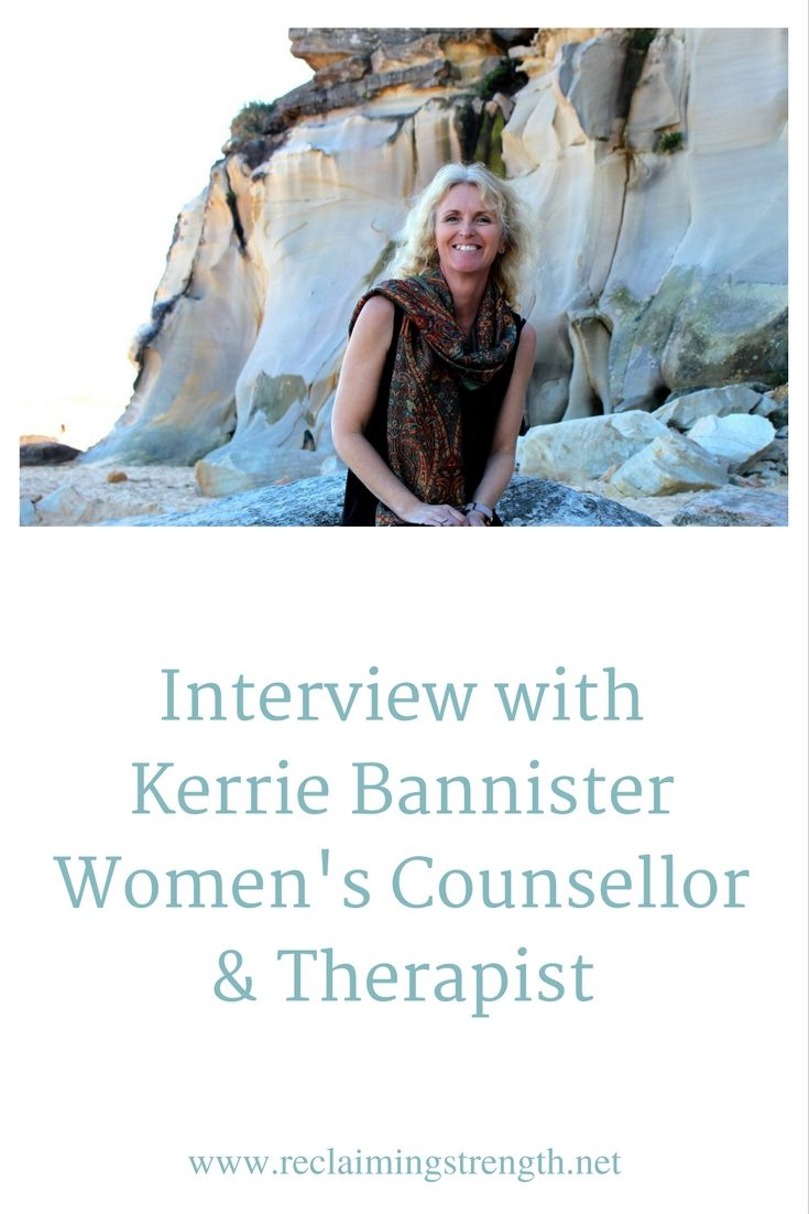 An interview with Kerrie Bannister, a women's counsellor & therapist from Sydney, Australia.  Click through to read the full interview.