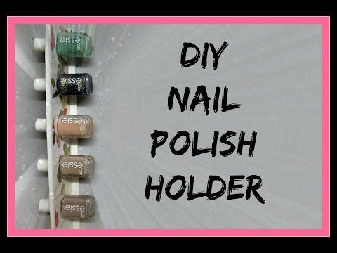 DIY Nail Polish Holder | Tutorial Organizador de Esmaltes – YouTube