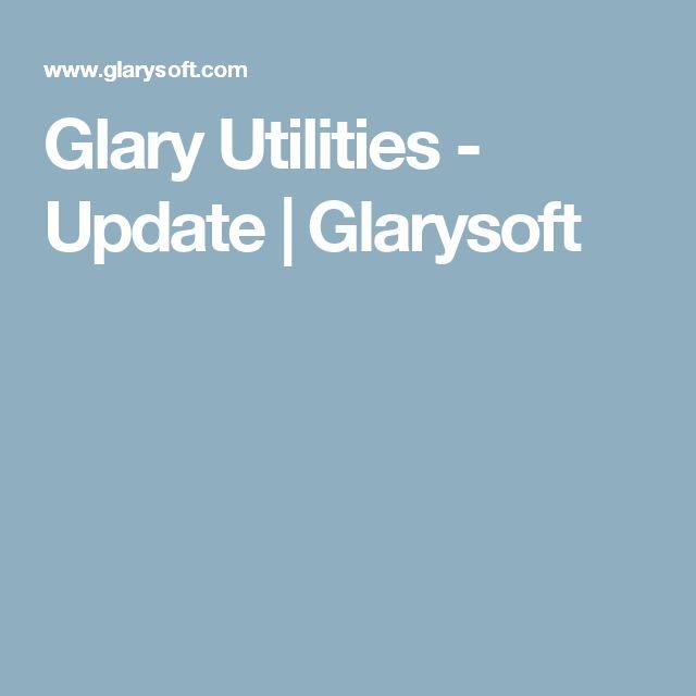 Glary Utilities - Update | Glarysoft