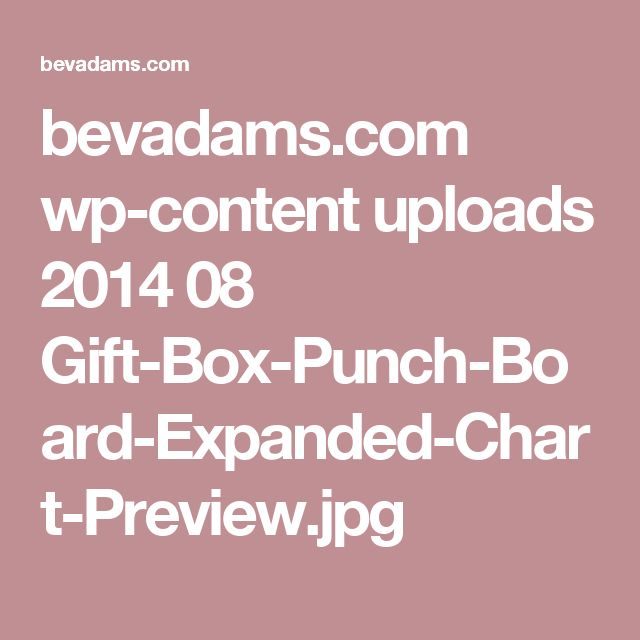 bevadams.com wp-content uploads 2014 08 Gift-Box-Punch-Board-Expanded-Chart-Preview.jpg