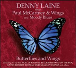 Butterfly and Wings: Denny Laine Sings Paul McCartney - Denny Laine : Songs, Reviews, Credits, Awards : AllMusic