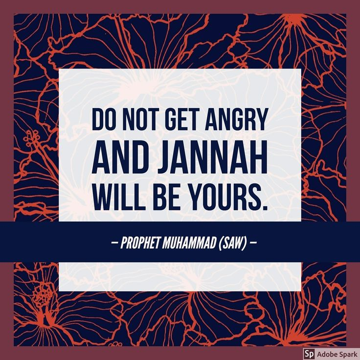 Learn to control your anger.   #AngerManagement #Jannah #IslamicFaith