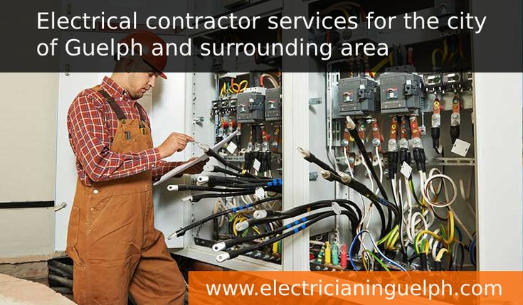 Electrical contractor services for the city of Guelph and ...