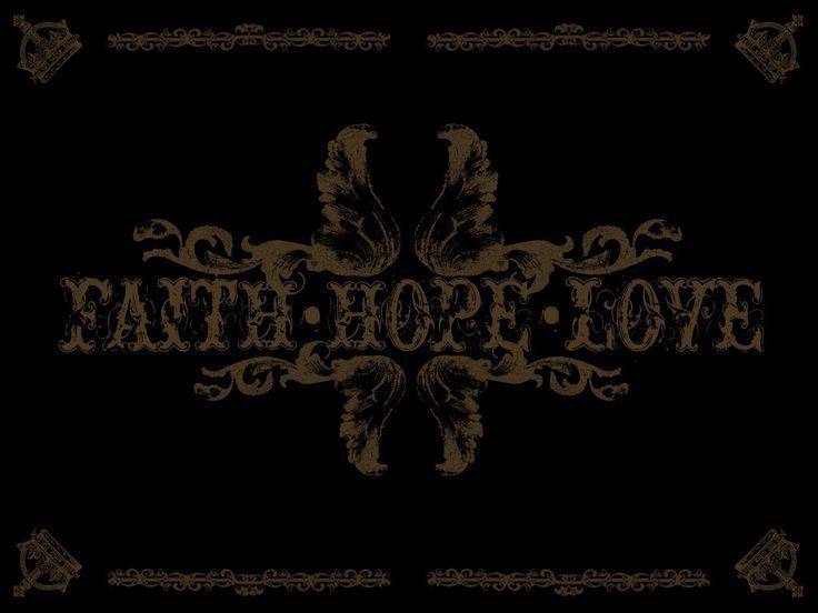 Faith Hope Love Desktop Wallpaper