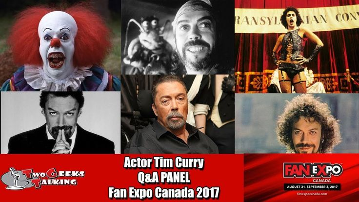 "Legendary Actor Tim Curry has had an extremely diverse career. From classic like IT to Clue to Home Alone 2 to Muppets and many more stage and screen appearances his fans have enjoyed all of his works for generations to come. With his stroke in 2015 it was a pleasant surprise when he was announced at this year's Fan Expo Canada. Watch this full panel and enjoy!  Subscribe to the channel and click the ""Bell"" for more interviews to come.   Follow Kurt Sasso & Two Geeks Talking on Twitter…"