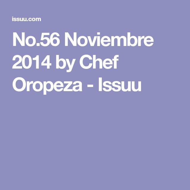 No.56 Noviembre 2014 by Chef Oropeza - Issuu