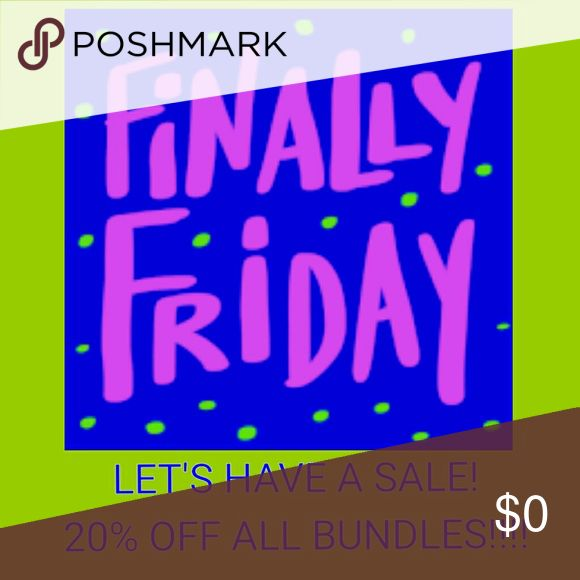 IT'S FINALLY FRIDAY SALE!!!! 20% OFF ALL BUNDLES!!!! Other