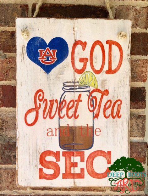 Auburn University Love God, Sweet Tea, and the SEC pallet sign/ door hanger by DeepRootsArt on Etsy https://www.etsy.com/listing/253030327/auburn-university-love-god-sweet-tea-and