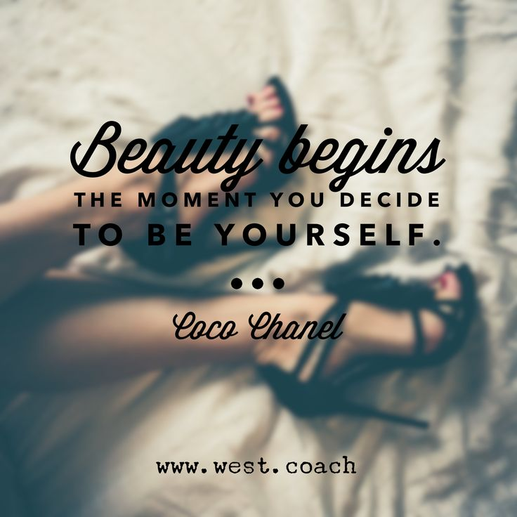 Beauty begins the moment you decide to be yourself. - Coco Chanel , Eileen West Life Coach, Life Coach, inspiration, inspirational quotes, motivation, motivational quotes, quotes, daily quotes, self improvement, personal growth, creativity, creativity cheerleader, coco chanel quotes