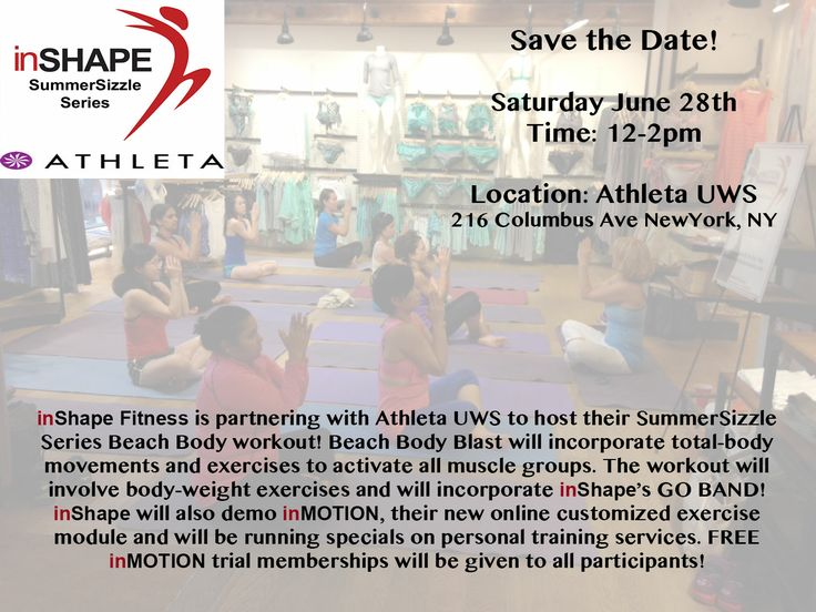 Our SummerSizzle Series continues this Saturday June 28th at Athleta UWS! We will host a FREE Beach Body Blast workout from 12-2pm. Register via eventbrite: https://www.eventbrite.com/e/summersizzle-series-beach-body-blast-with-inshape-fitness-athleta-uws-tickets-11951761039